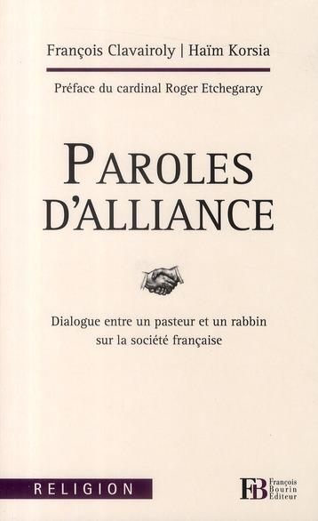 Paroles d'alliance ; dialogue entre un pasteur et un rabbin sur la société française