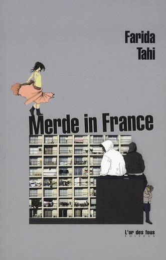 MERDE IN FRANCE FARIDA TAHI