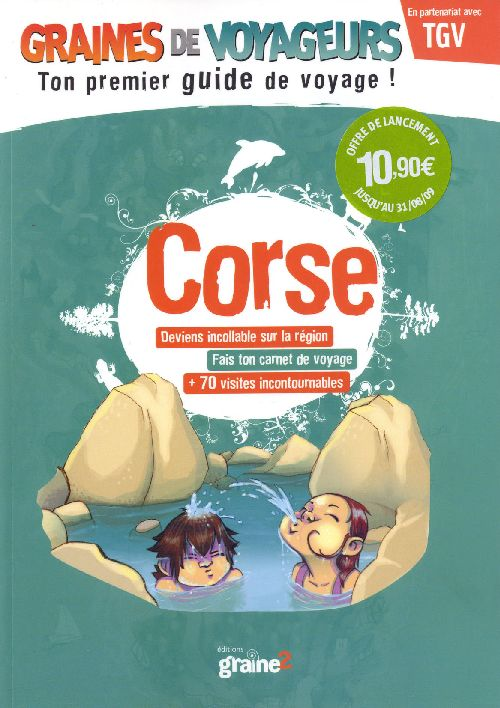 GRAINES DE VOYAGEURS ; Corse
