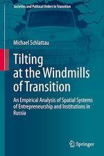 Tilting at the Windmills of Transition  - Michael Schlattau