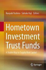 Hometown Investment Trust Funds  - Naoyuki Yoshino - Sahoko Kaji