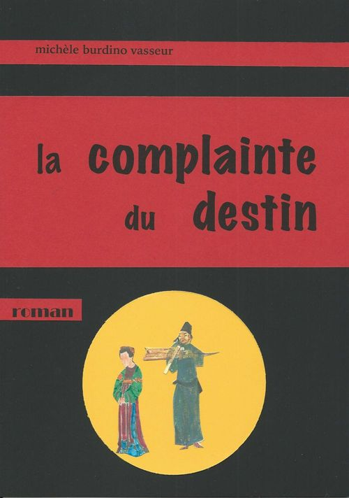 La complainte du destin  - Michèle Burdino Vasseur