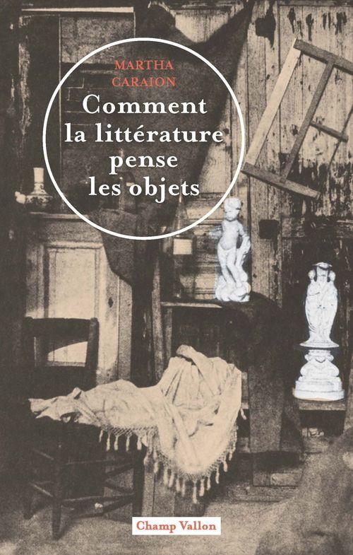 Comment la littérature pense les objets