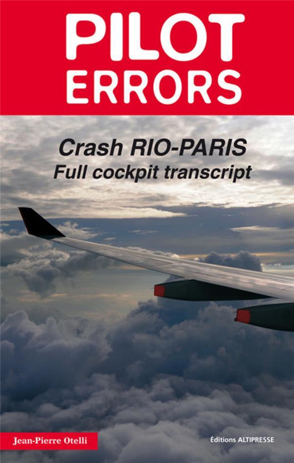 Pilot errors ; crash Rio-Paris ; full cockpit transcript
