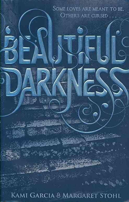 Beautiful darkness - beautiful creatures v.2