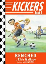 Kickers #3: Benched  - Rich Wallace