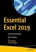 Essential Excel 2019  - David Slager - Annette Slager