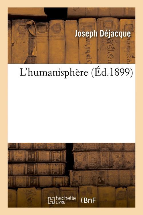 L'humanisphere (ed.1899)