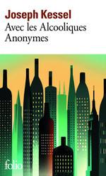 Vente Livre Numérique : Avec les alcooliques anonymes  - Joseph Kessel