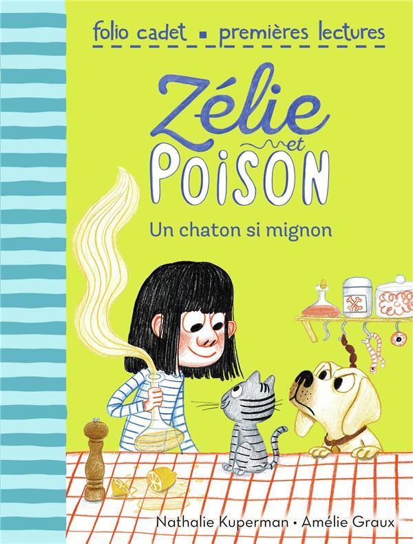 Zélie et Poison T.8 ; un chaton si mignon