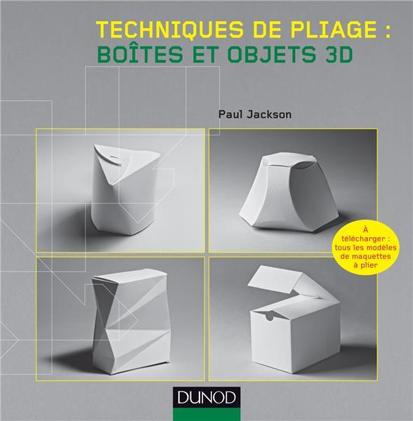 Techniques de pliage ; boîtes et objets 3D
