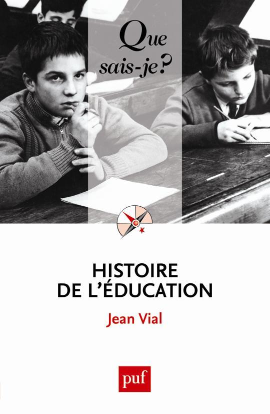 Histoire De L'Education (4e Edition)