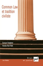Common Law et tradition civiliste  - Duncan Fairgrieve - Horatia Muir Watt