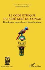 Vente EBooks : Le code éthique du kébé-kébé du Congo  - Emmanuel Okamba