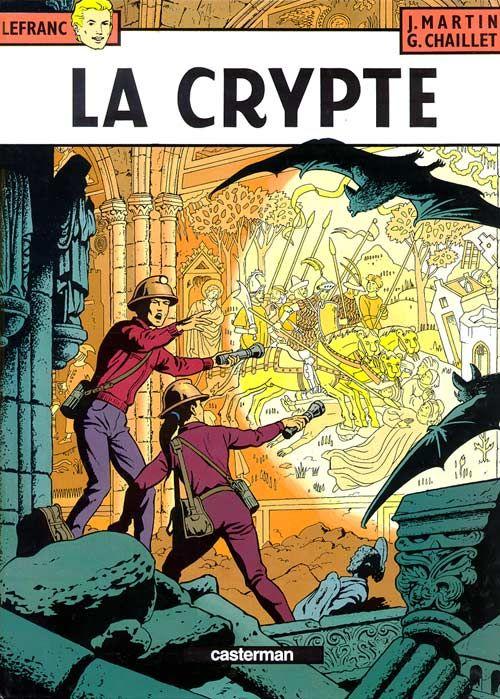 Lefranc T.9 ; la crypte