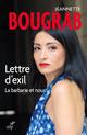 Lettre d'exil ; la barbarie et nous  - Jeannette Bougrab  - Jeanette Bougrab