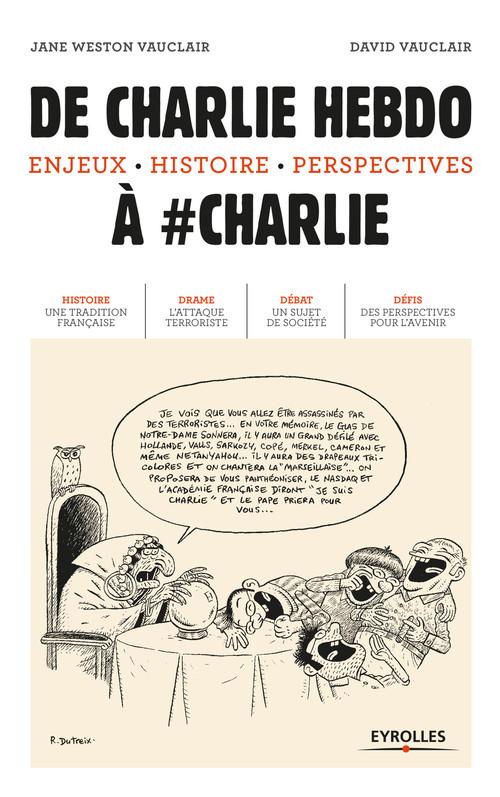 De Charlie hebdo à #Charlie ; enjeux, histoire, perspectives