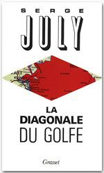 La diagonale du Golfe  - Serge JULY