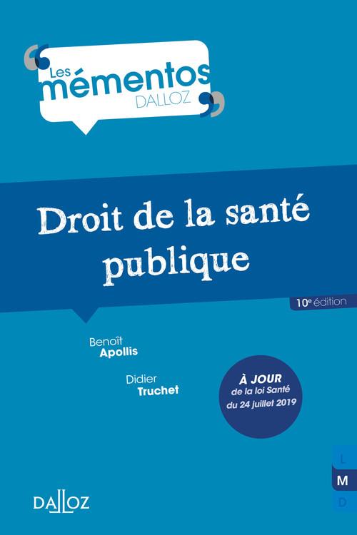 Droit de la santé publique - 10e ed.