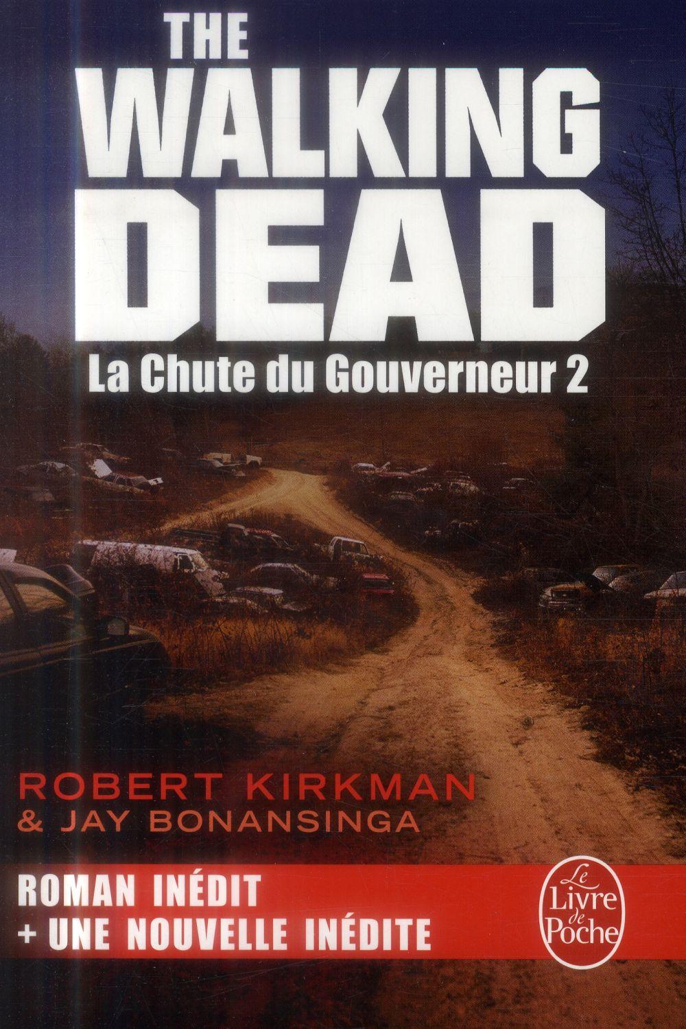 The Walking Dead T.3 ; La Chute Du Gouverneur T.2