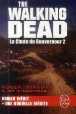 Couverture de La chute du gouverneur (the walking dead tome 3, volume 2)