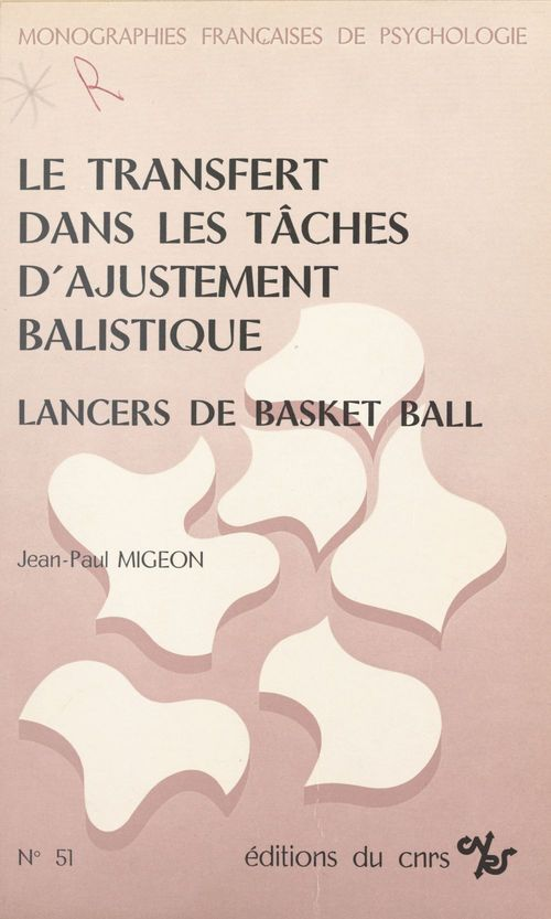 Le transfert dans les tâches d'ajustement balistique : lancers de basket-ball