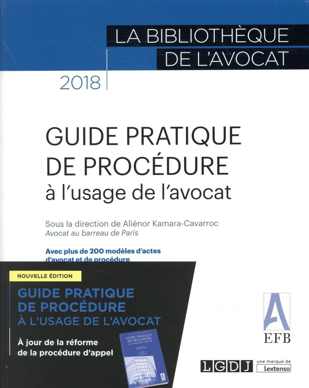 Guide pratique de procédure à l'usage de l'avocat (3e édition)