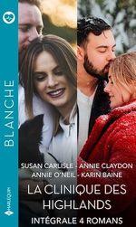 Vente Livre Numérique : La clinique des Highlands - Série intégrale  - Annie Claydon - Susan Carlisle - Annie O'Neil - Karin Baine