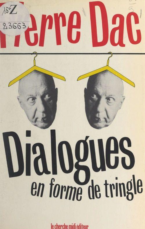 Dialogues en forme de tringle