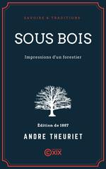 Vente EBooks : Sous bois  - André Theuriet
