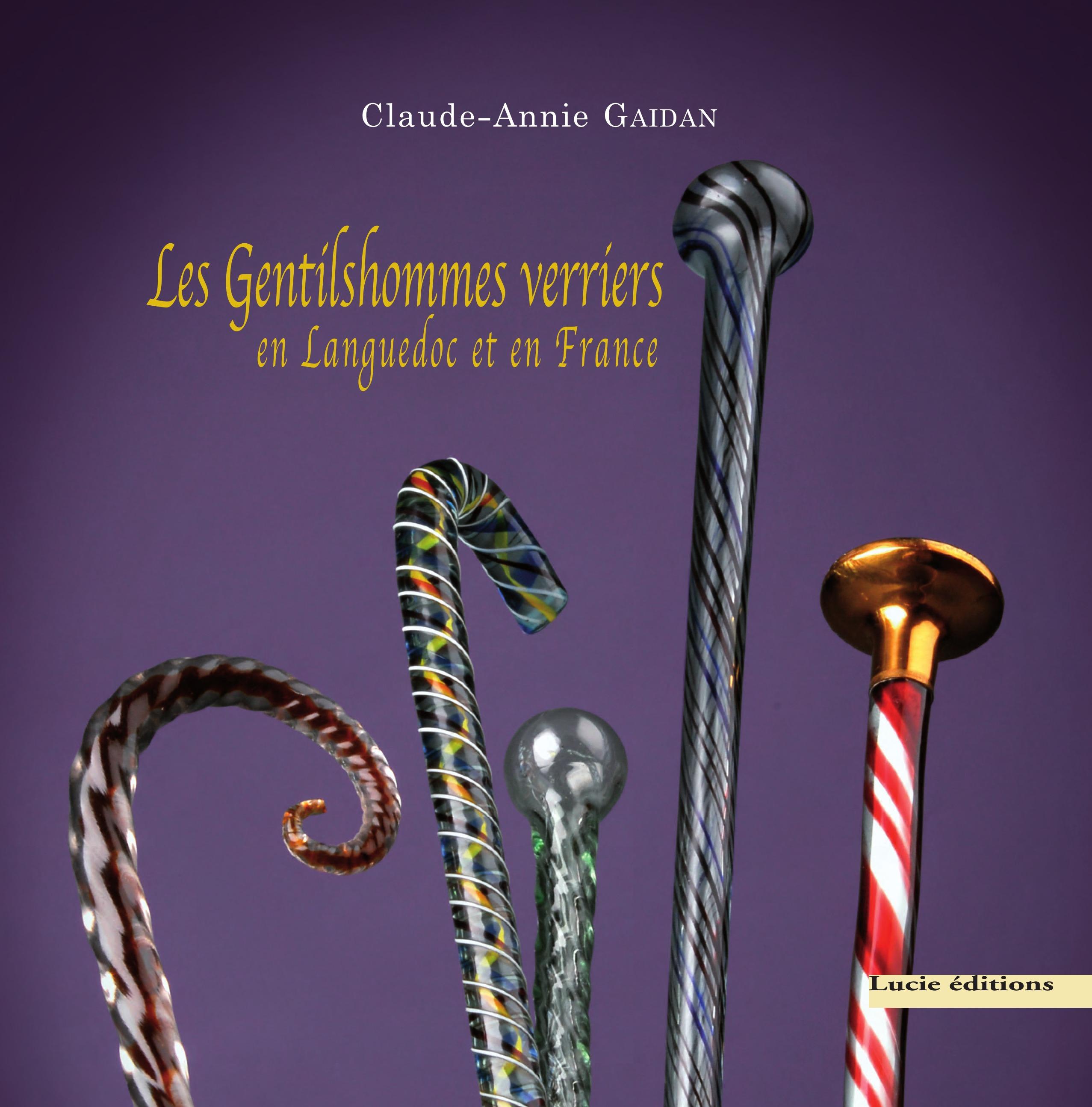 Les Gentilshommes verriers en Languedoc et en France