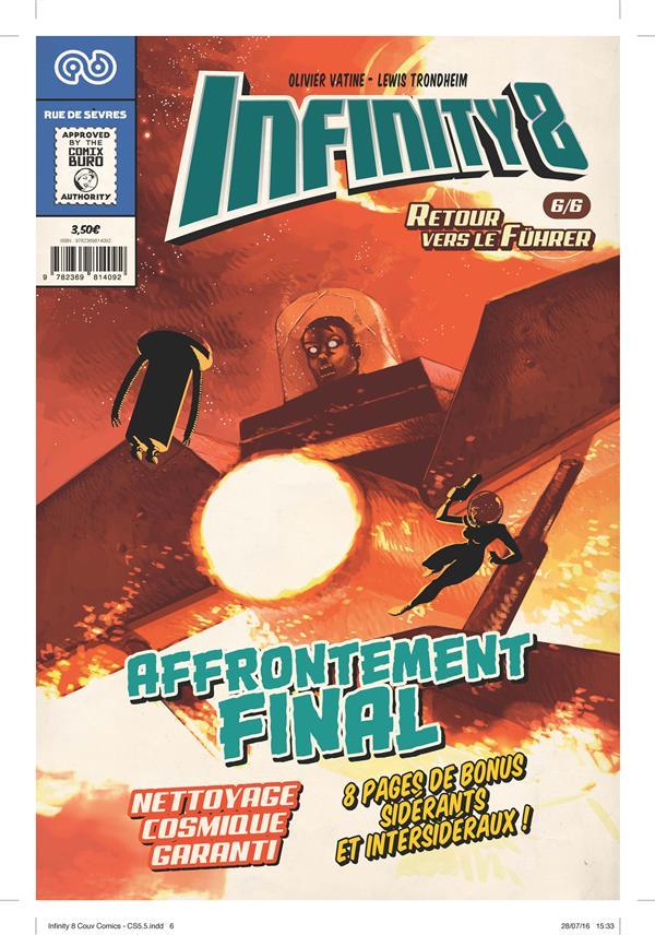 Infinity 8 n.6 ; retour vers le furher