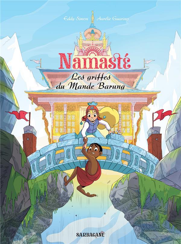 Namasté ; les griffes du Mande Barung
