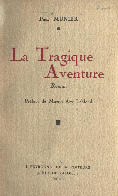 La tragique aventure