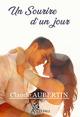 Un Sourire d'un jour  - Claude Aubertin