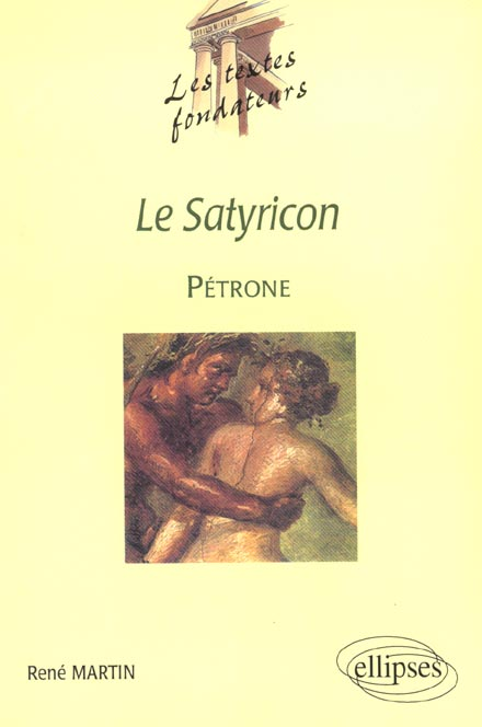Petrone Le Satyricon