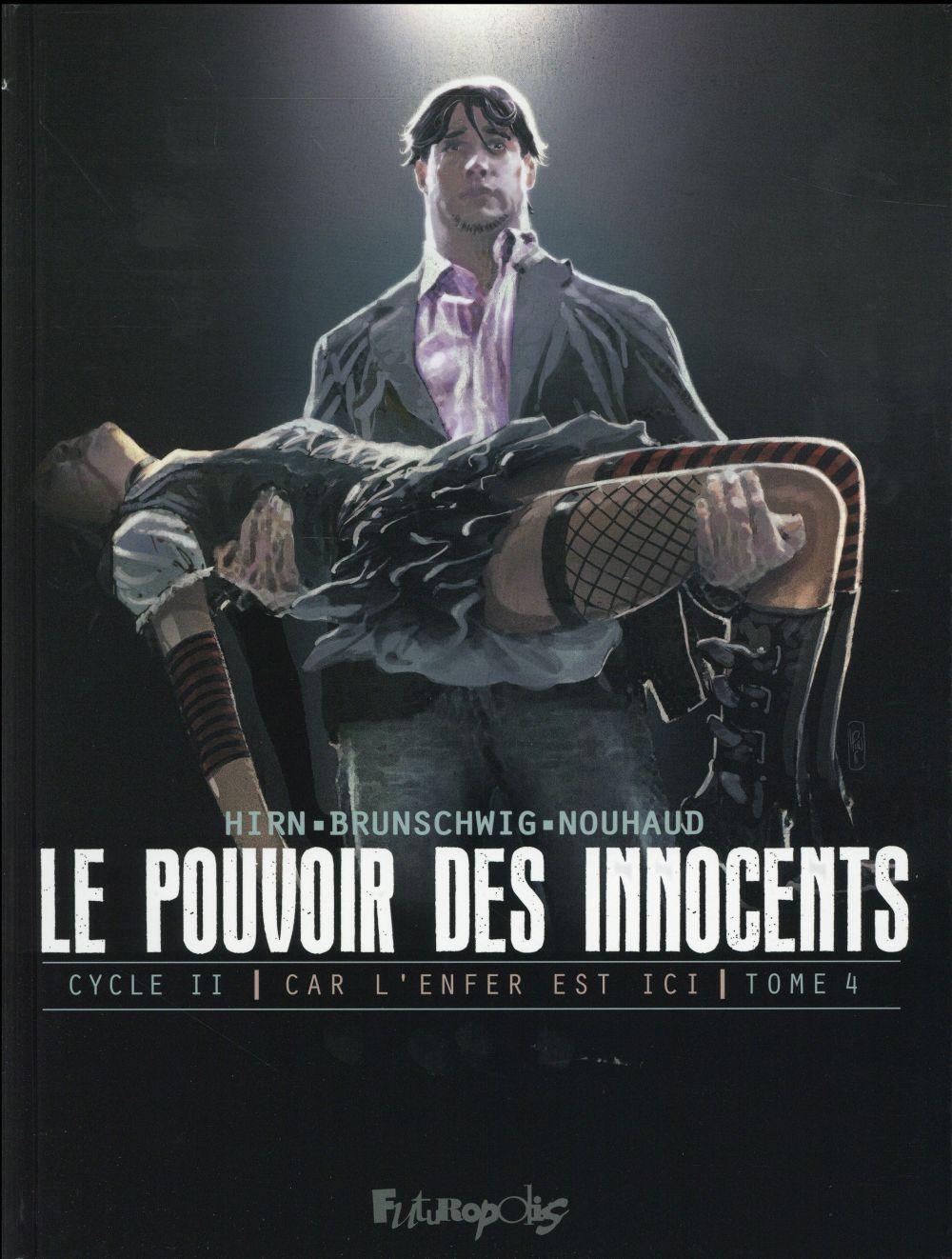 Le pouvoir des innocents - cycle 2 ; car l'enfer est ici T.4 ; 2 visions pour un pays