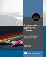 Vente Livre Numérique : Les conduites agressives à l'école  - Nancy Gaudreau