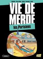 Vente Livre Numérique : Vie de merde t.12 ; les Parisiens  - El Diablito