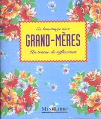 Les hommages aux grands-meres