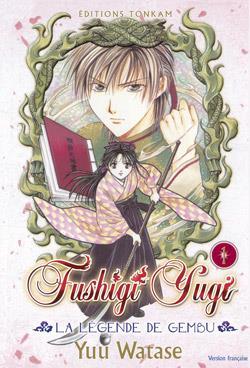 Fushigi Yugi - La Legende De Gembu T.1