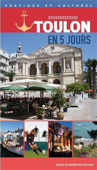 Toulon en 5 jours