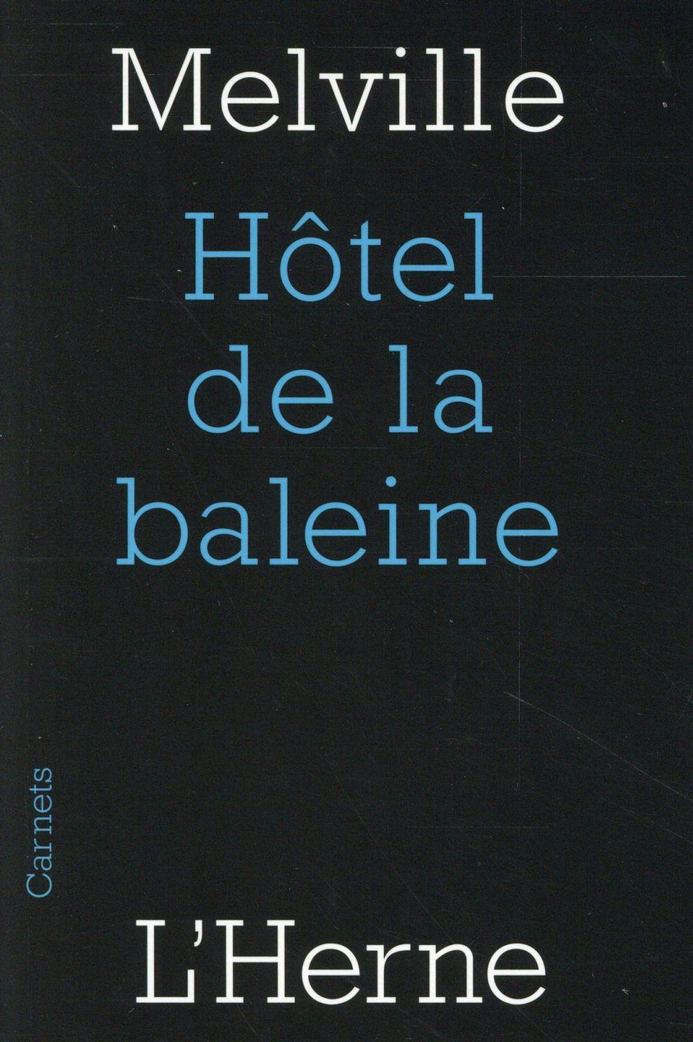 HOTEL DE LA BALEINE