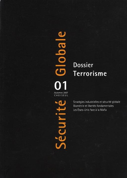 SECURITE GLOBALE n.1 ; terrorisme