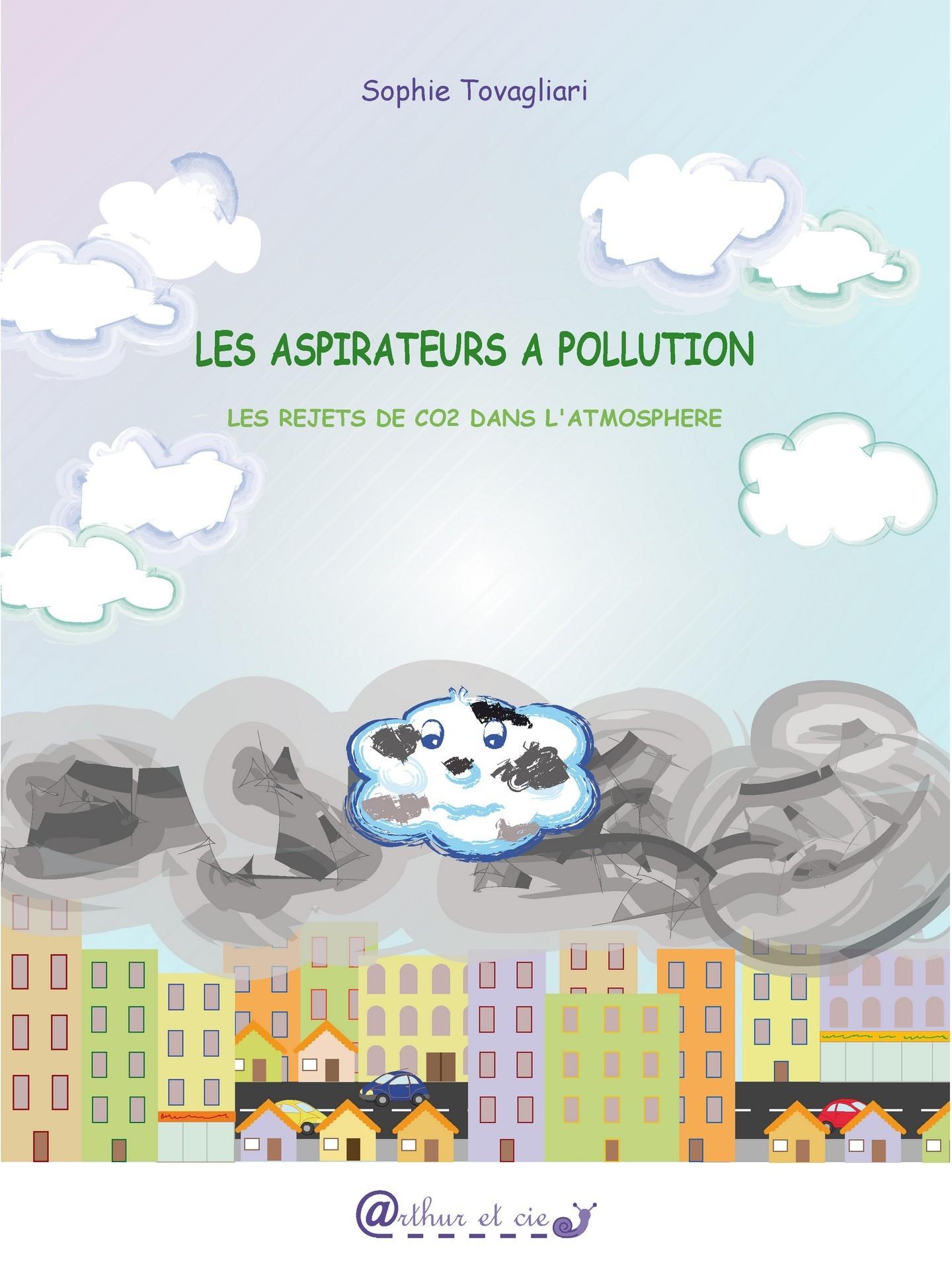 Les aspirateurs à pollution ; les rejets de CO2 dans l'atmosphère