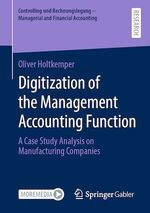 Digitization of the Management Accounting Function  - Oliver Holtkemper