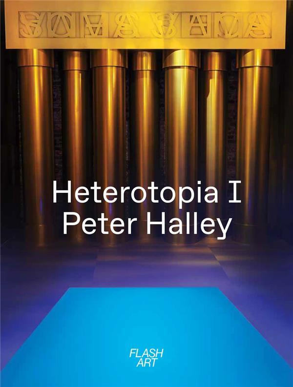 Peter Halley ; heterotopia
