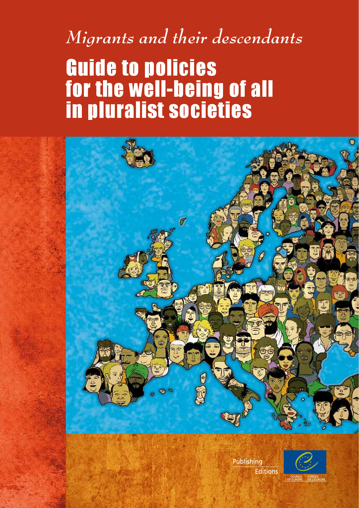 Migrants and their descendants ; guide to policies for the well-being of all in pluralist societies