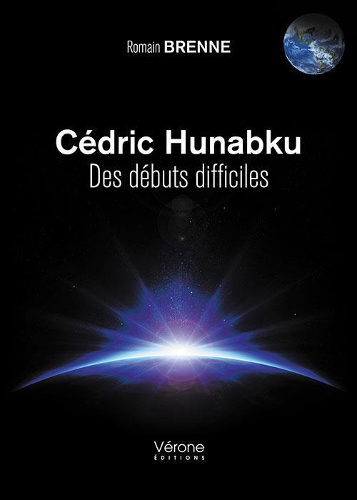 Cédric Hunabku ; des débuts difficiles