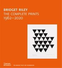 Bridget riley: the complete prints: 1962-2020